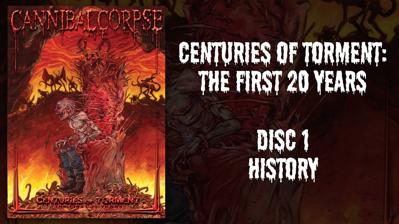 """Cannibal Corpse """"Centuries of Torment"""" DVD 1 — History (OFFICIAL)"""