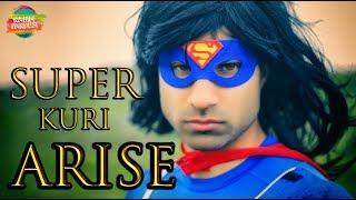 Super Kuri Arise | Rahim Pardesi