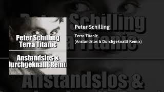 Peter Schilling - Terra Titanic (Anstandslos & Durchgeknallt Remix)