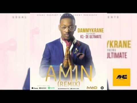 LISTEN TO : DAMMY KRANE – Amin (Remix) Ft. Kwam 1 (K1 De Ultimate)