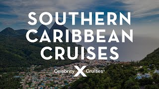 Southern Caribbean Cruises: Idyllic Beaches & Stunning Natural Beauty