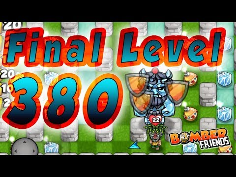 Bomber Friends - Final Level 380 ✔️|Single Player|