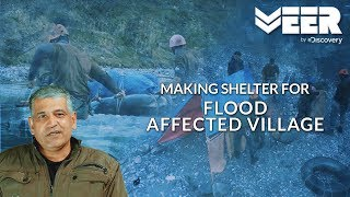 Bulding Shelter & Getting Relief Materials to Flood Affected Village | India's Citizen Squad E3P5