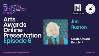 2021 City of Hamilton Arts Awards Online Presentation - EPISODE 6