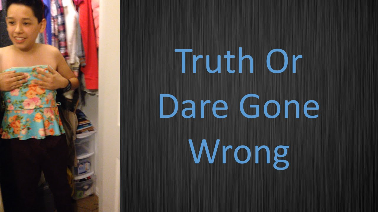 Truth and dare gone funny youtube