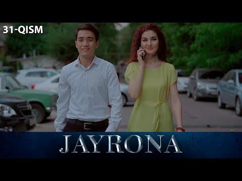Jayrona (o'zbek Serial) | Жайрона (узбек сериал) 31-qism