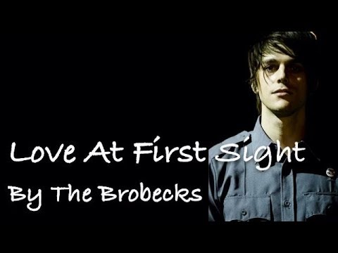 Love At First Sight - The Brobecks - Lyrics
