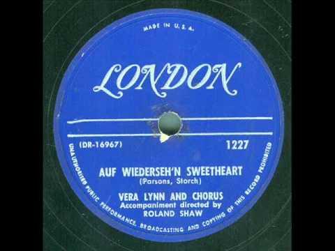 Vera Lynn - Auf Wiederseh'n Sweetheart (original 78 rpm)