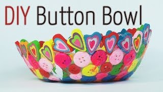 DIY craft : Button Bowl - Ana | DIY Crafts