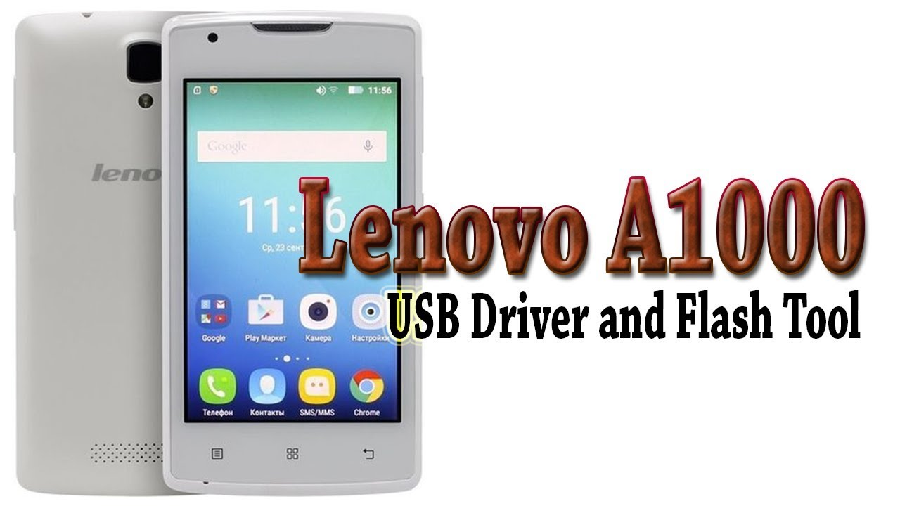 Lenovo A1000 | Download USB Driver & Flash Tool