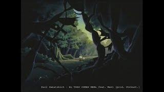 Earl Sweatshirt - EL TORO COMBO MEAL feat. Mavi prod. Ovrkast.