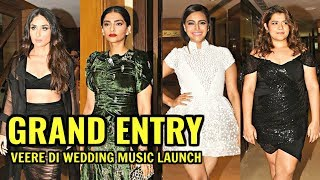 Veere Di Wedding Music Launch - Kareena Kapoor, Sonam Kapoor, Swara Bhaskar, Shikha Talsania Entry
