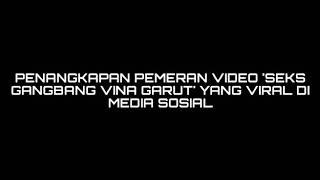 Pemeran Video Porno 'Vina Garut' Ditangkap Tim Resmob