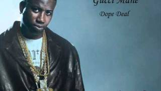 Gucci Mane - Dope Deal