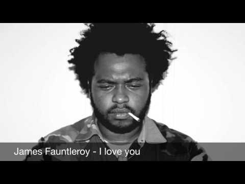 James Fauntleroy - I love you