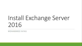 Microsoft Exchange 2016 - How to Install Exchange Server Mailbox Role