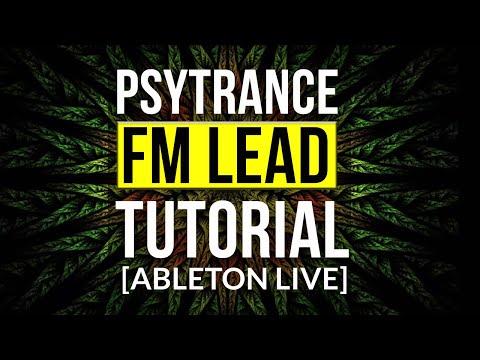 Psytrance FM Lead tutorial [ABLETON LIVE]