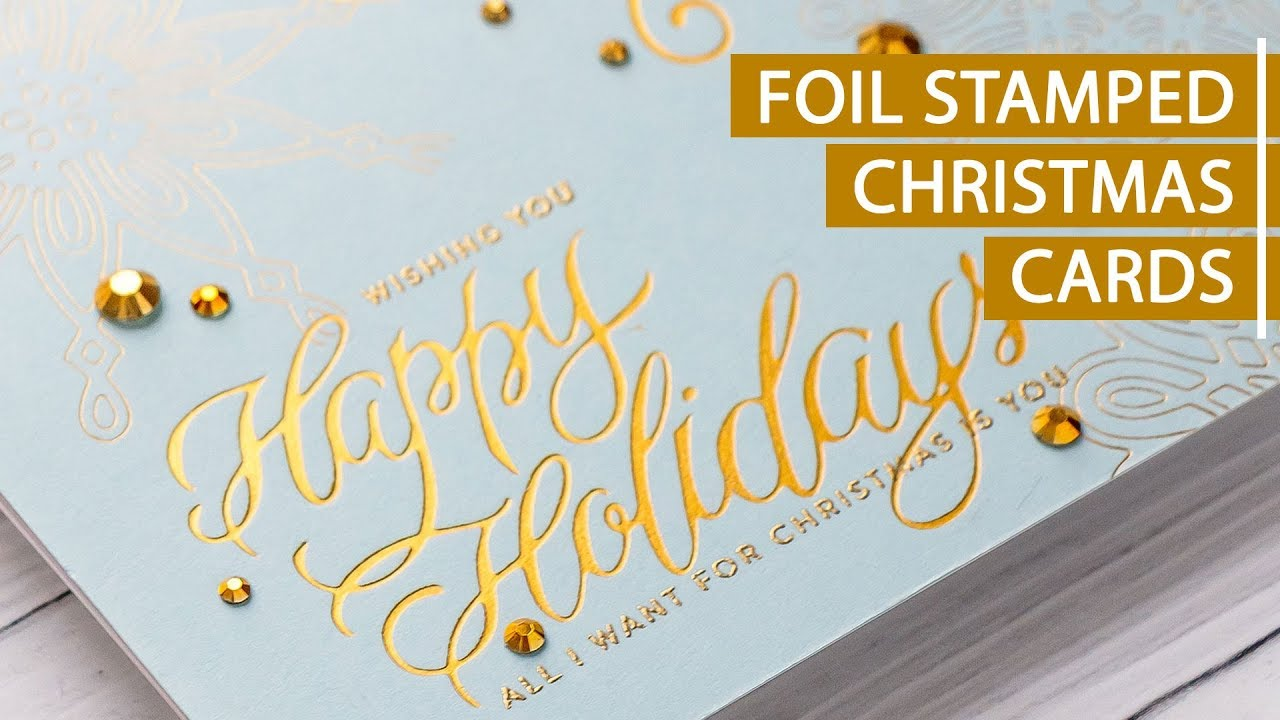 Foil Stamped Christmas Cards - YouTube