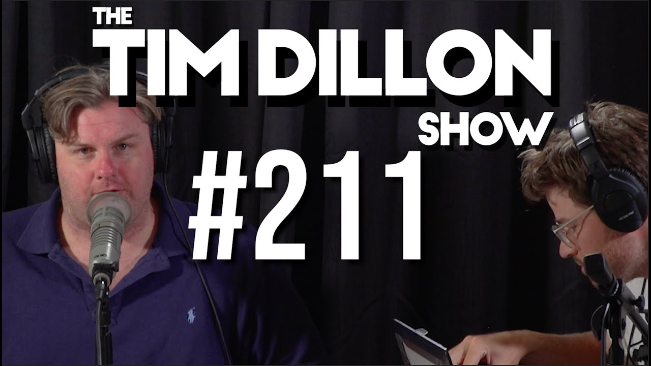 #211 - Snubbed | The Tim Dillon Show