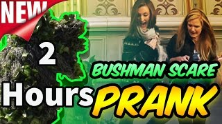 VERY LONG BUSHMAN SCARE Prank  2 Hours Long