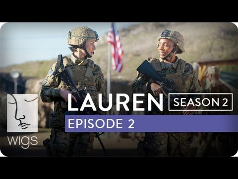 Lauren | Season 2, Ep. 2 of 12 | Feat. Troian Bellisario & Jennifer Beals | WIGS