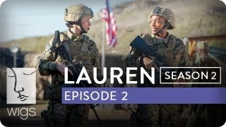Lauren | Season 2, Ep. 2 of 12 | Feat. Troian Bellisario & Jennifer Beals | WIGS