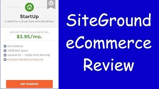 SiteGround eCommerce Review