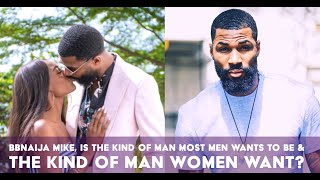 BBNaija Mike Edward & How He Became Nigerian's Favourite Man of the Year!