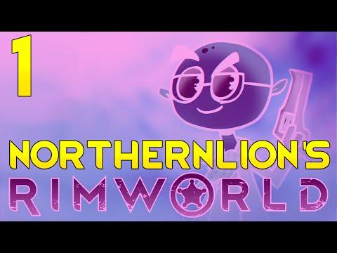 Let's Play Northernlion's A15 RimWorld   CHALLENGE SERIES   Part 1 (Rimworld 2016 Gameplay)
