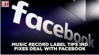 Kumar S. Taurani on Tips' deal with Facebook   ET Now