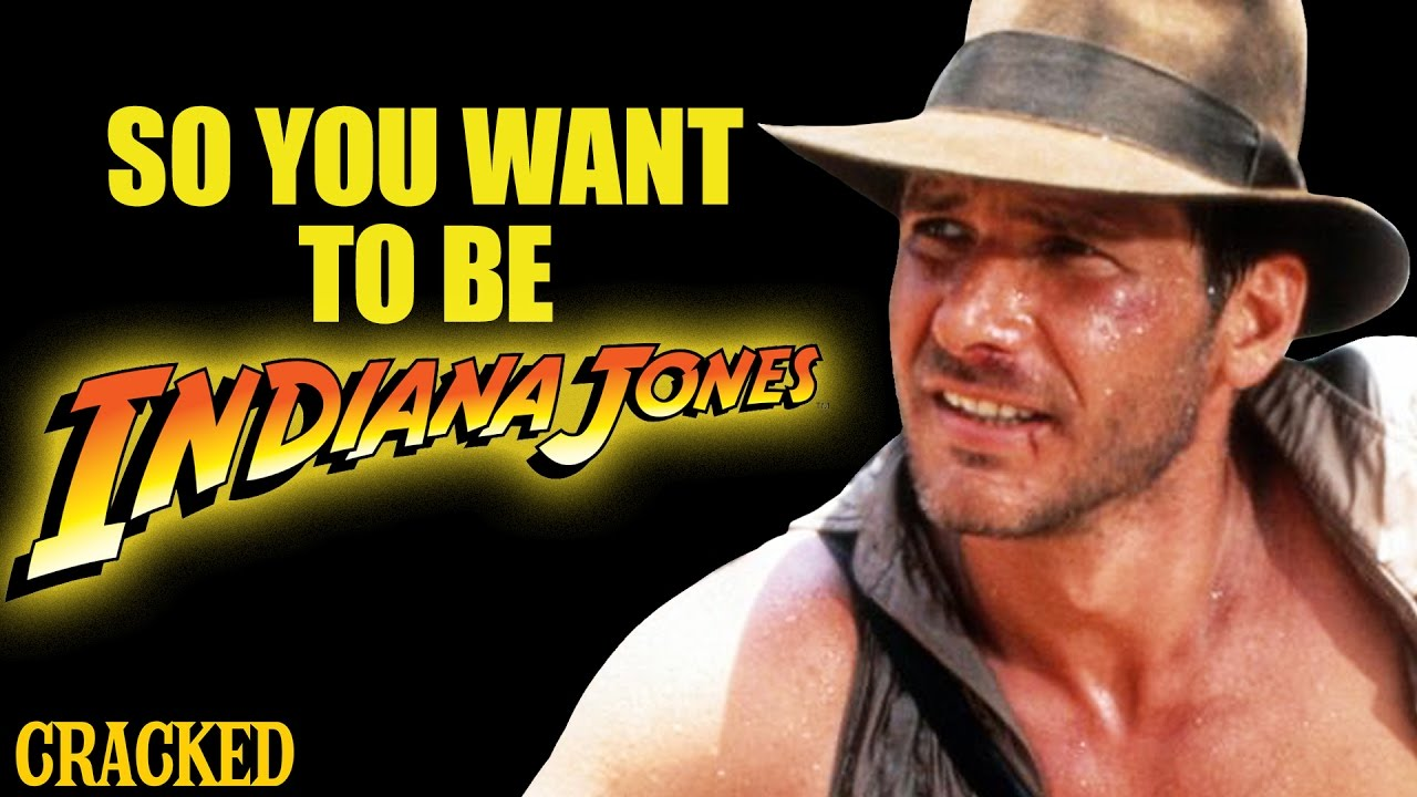 so-you-want-to-be-indiana-jones