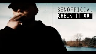 Benofficial - Check It Out (Prod. Prozac) (OFFICIAL VIDEO)