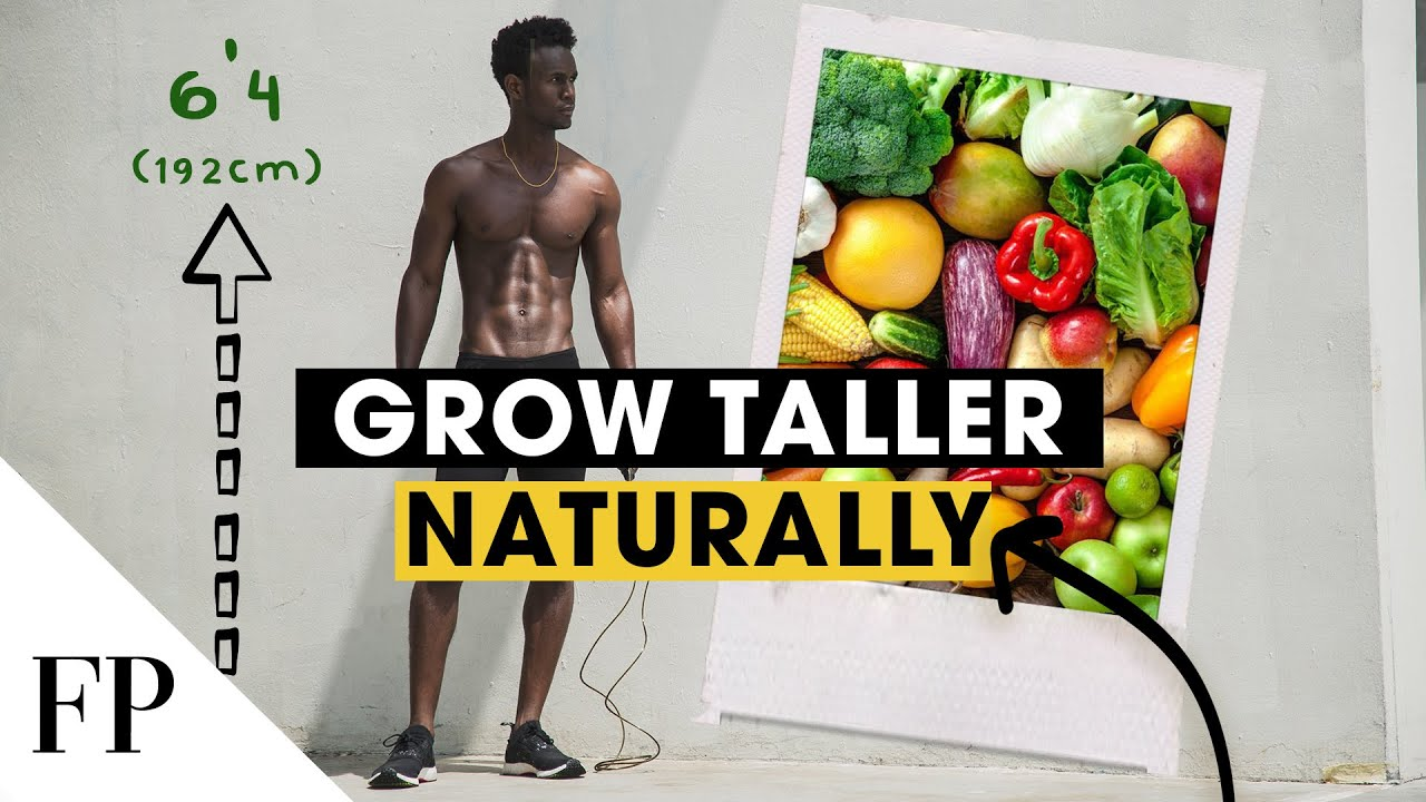 GROW TALLER with these Foods or Supplements