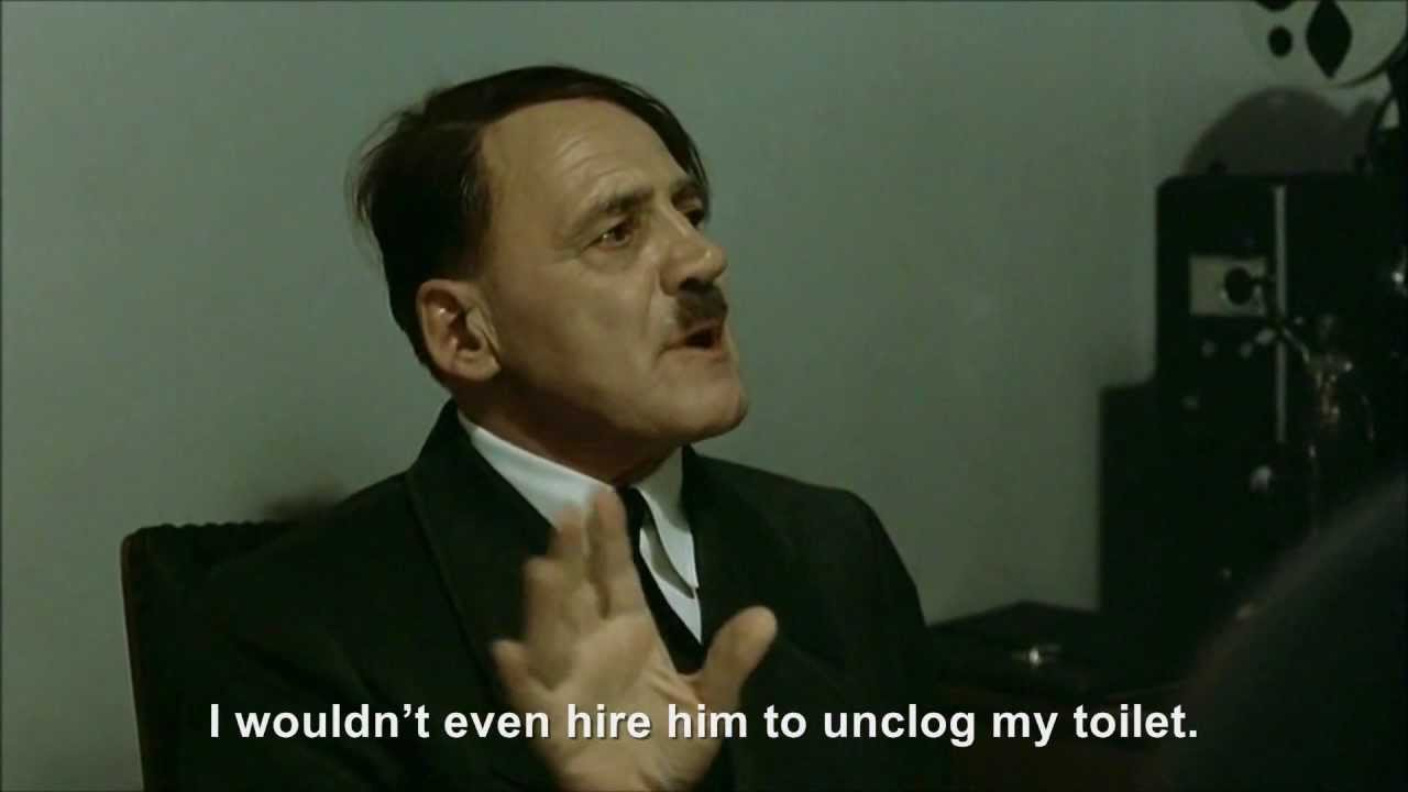 Hitler is informed hitlerrantsparodies needs a job