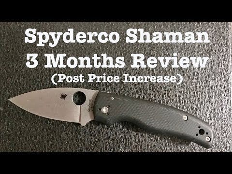 Spyderco Shaman After 3 Months - Post Price Increase