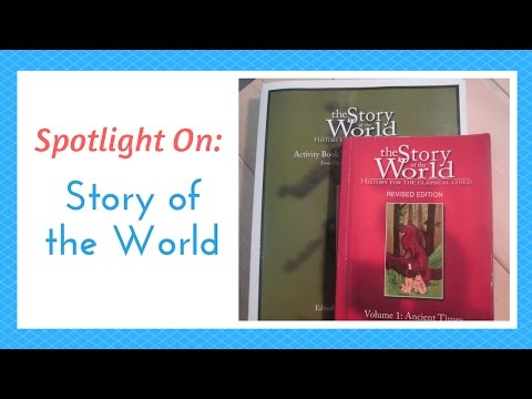Curriculum Spotlight: Story of the World