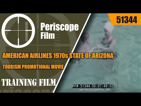 AMERICAN AIRLINES 1970s STATE OF ARIZONA TOURISM PROMOTIONAL MOVIE  51344