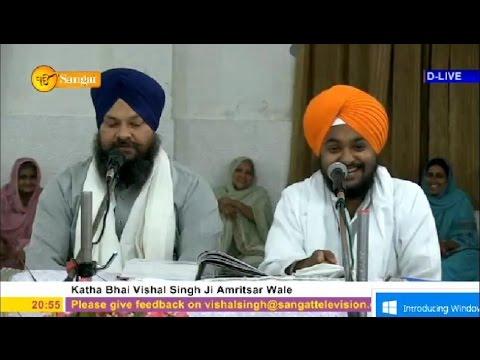 Katha Bhai Vishal Singh Ji 28th Mar'16