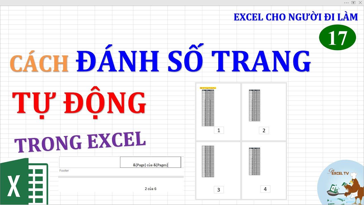 Excel cho người đi làm | #17 Cách đánh số trang tự động trong Excel