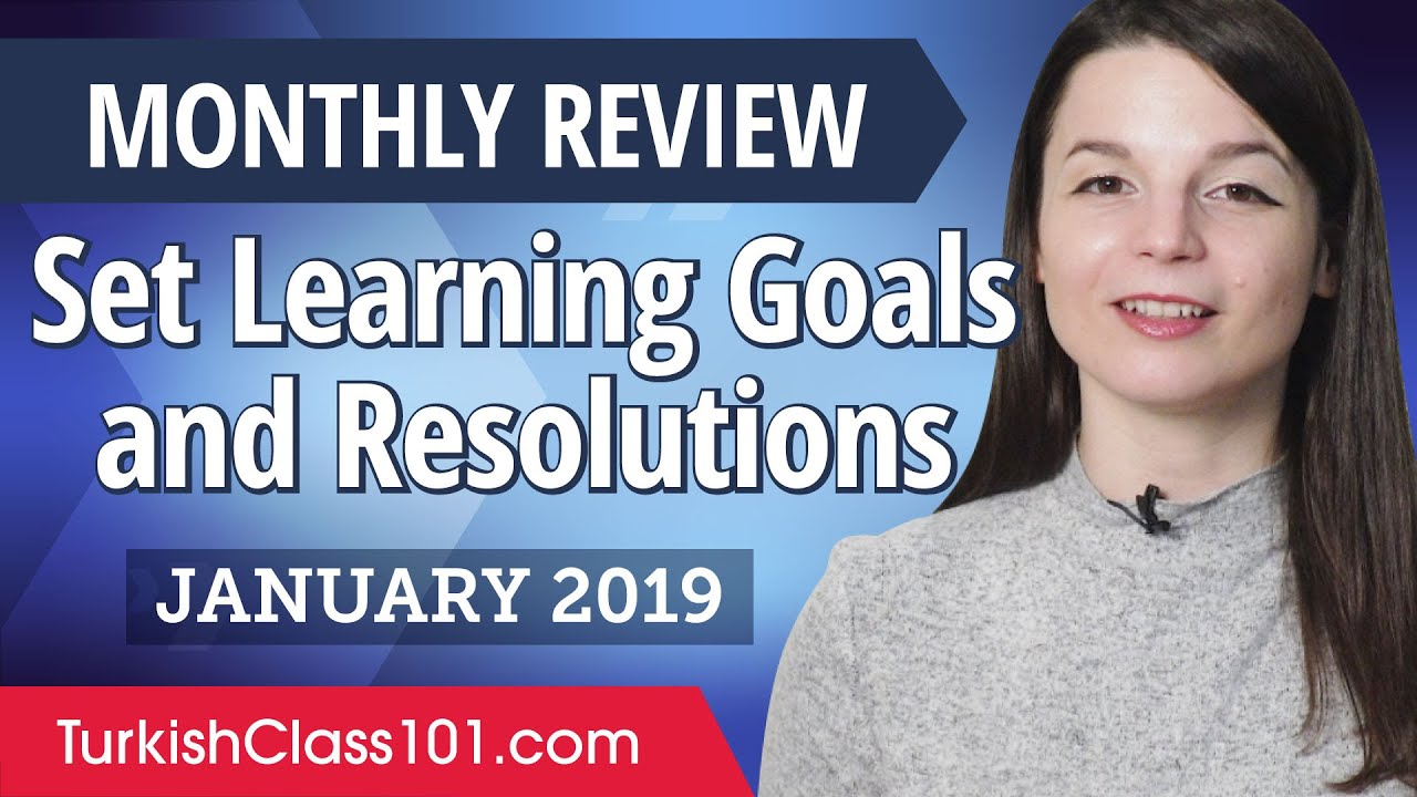 How to set achievable Turkish goals and resolutions? | Turkish January Review