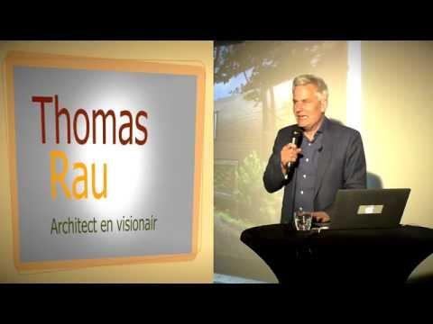Thomas Rau: Architect En Visionair