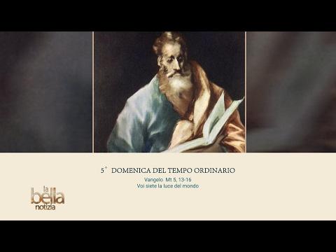 LA BELLA NOTIZIA - 5a DOMENICA TEMPO ORDINARIO - ANNO A