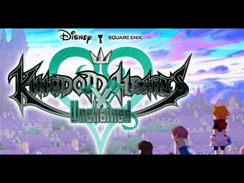KINGDOM HEARTS Unchained X Gameplay Walkthrough IOS/Android