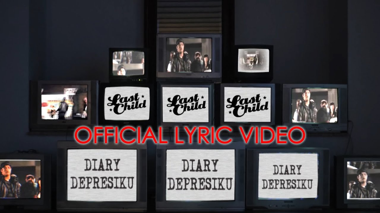 Last Child - Diary Depresiku | Official Lyric Video