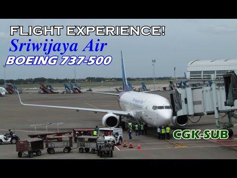 KECIL-KECIL CABE RAWIT!! Flight Report Boeing 737-500 Sriwijaya Air SJ266 CGK-SUB