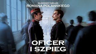 Oficer i szpieg (2019) zwiastun PL, w kinach od 27 grudnia