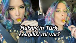 Halsey'in Türk sevgilisi var söylentisi doğru mu?