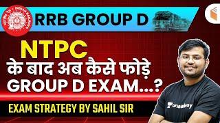 RRB Group D 2020-21 Preparation Strategy by Sahil Sir   NTPC के बाद अब कैसे करें Group D की तैयारी?