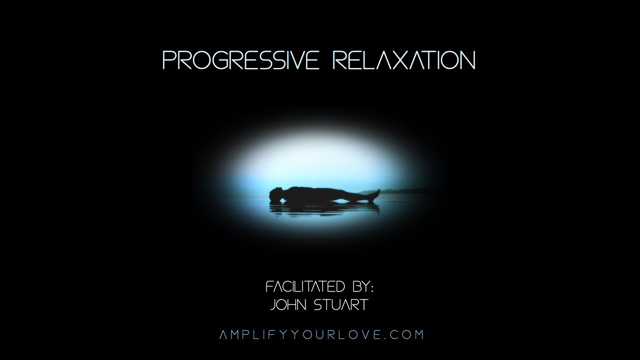 Progressive Relaxation with John Stuart
