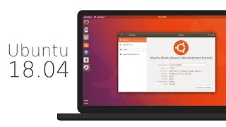 Ubuntu 18.04 LTS - Daily Build - What's what